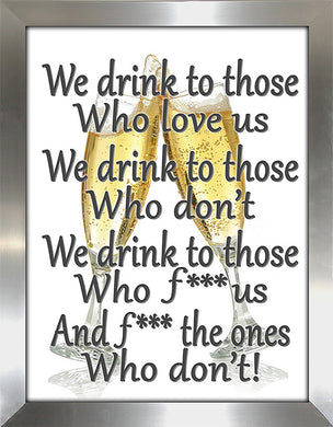We drink  Framed Wall Art