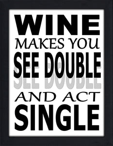 Wine Makes You See Double  Framed Wall Art