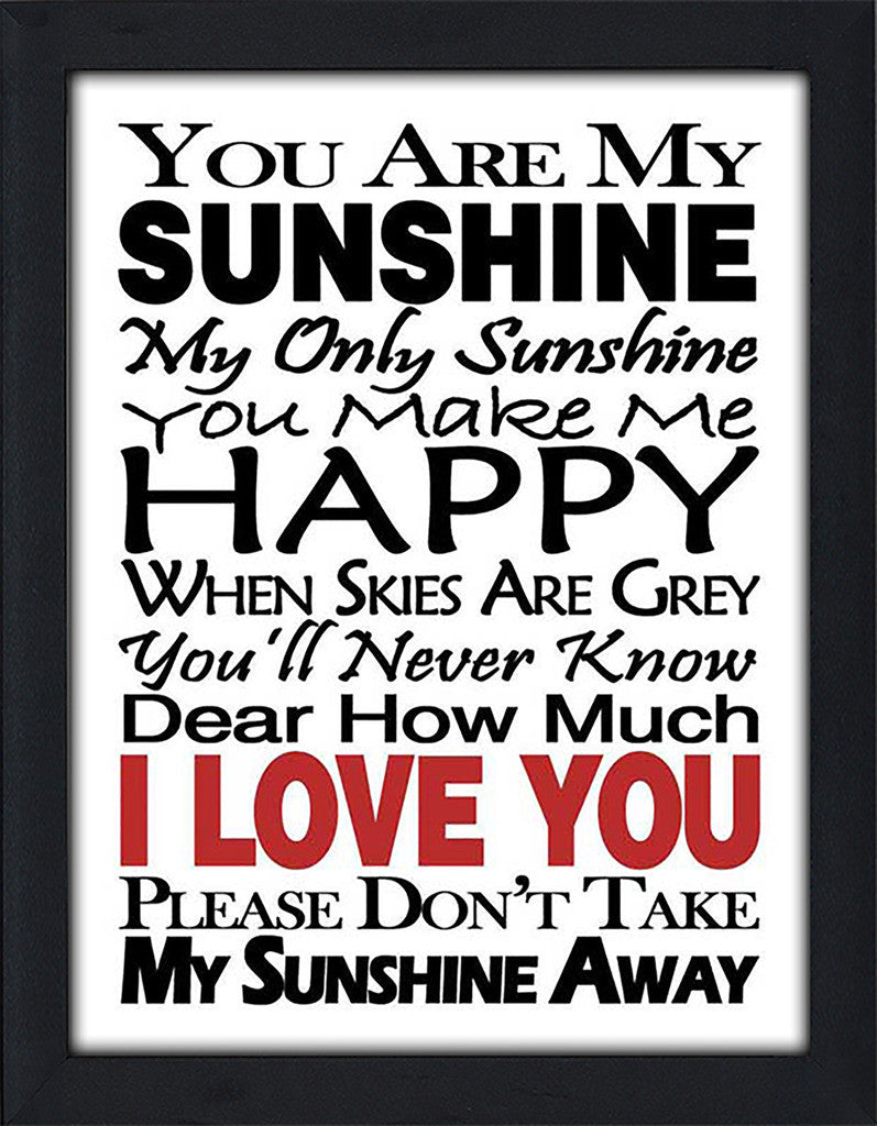 You Are My Sunshine  Framed Wall Art