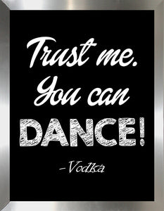 You Can Dance  Framed Wall Art