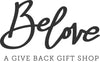 BELOVE, A Give Back Gift Shop