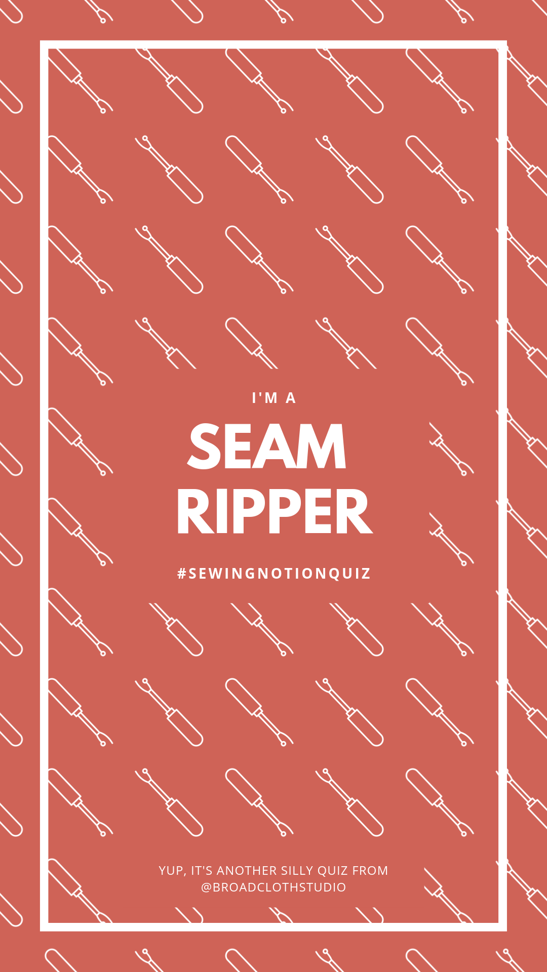 broadcloth studio sewing notions quiz seam ripper ig story