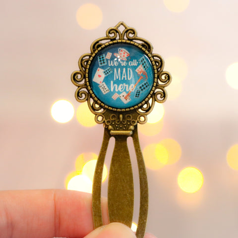 "Alice in Wonderland ""We're all mad here"" Metal Bookmark"