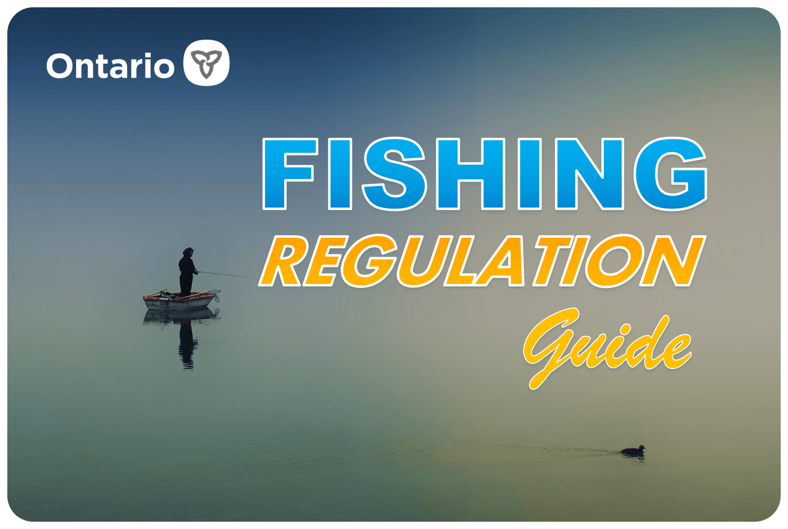 Ontario Fishing Regulation Guide | Fishing World | Hamilton, Ontario, Canada