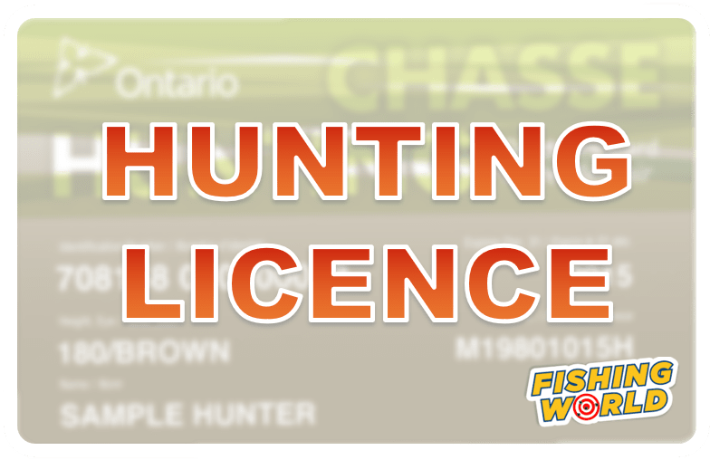 Get an Ontario Hunting Licence today at Fishing World in Hamilton, Ontario, Canada.