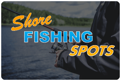 Shore Fishing Spots