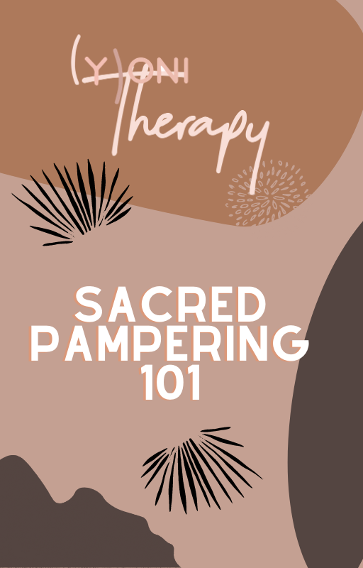 Sacred Pampering 101