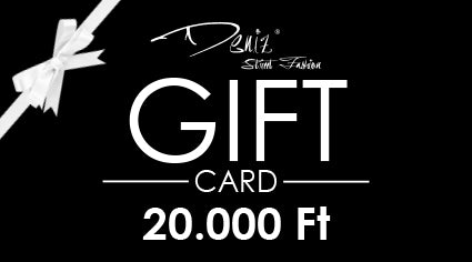 Deniz Street Fashion Gift Card 20.000 Ft