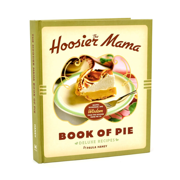 Hoosier Mama Pie Book