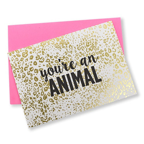You're An Animal Leopard Card