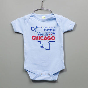 Born in Chicago Baby Onepiece or Tee