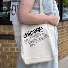 Chicago, My Kind of Town Tote Bag