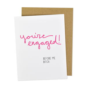 Engaged Before Me Card