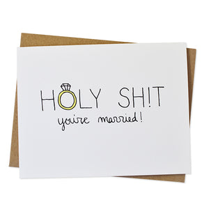 Holy Shit, You're Married Card