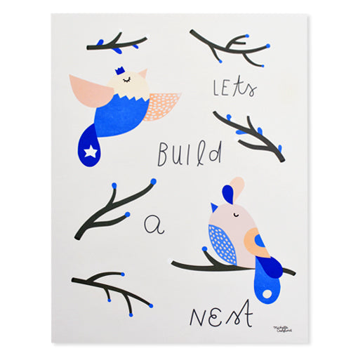 Let's Build a Nest Print