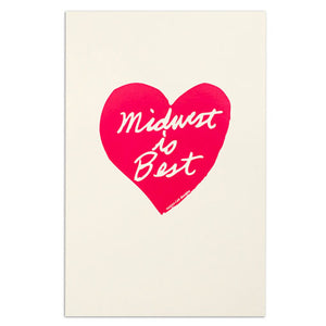 Midwest Is Best Screen Print