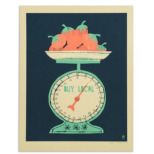 "Buy Local Food Scale 11"" x 14"" Screen Print"
