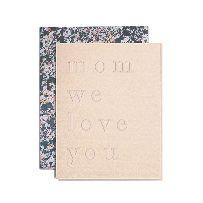 Mom We Love You Mother's Day Card