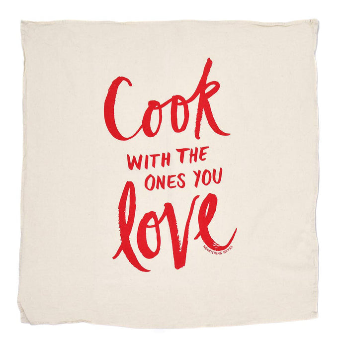 Cook with the Ones you Love Kitchen Towel
