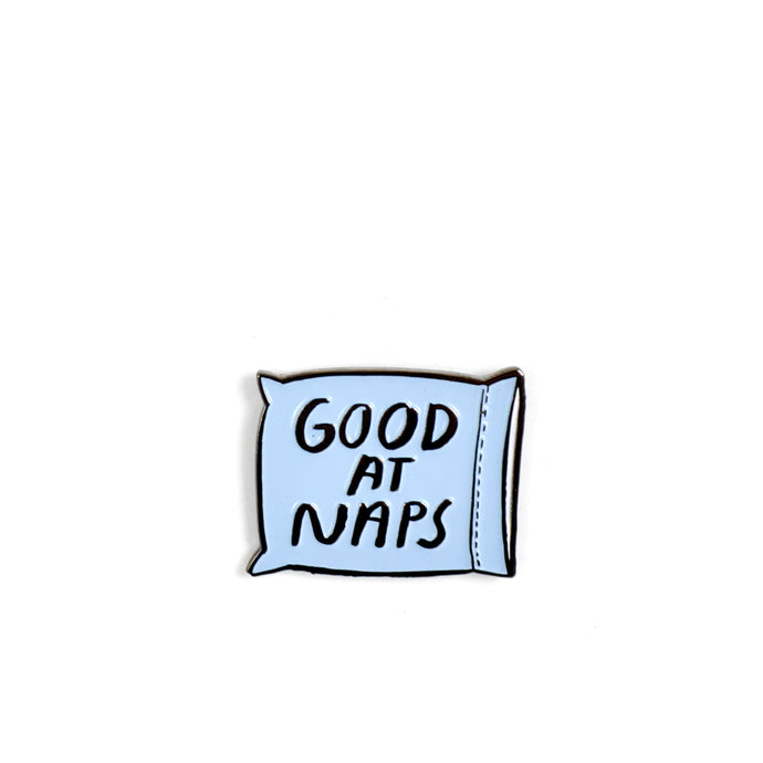 Good At Naps Pin
