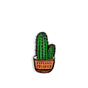 Feeling Prickly Cactus Pin