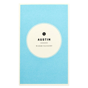 Wildsam Austin Travel Guide