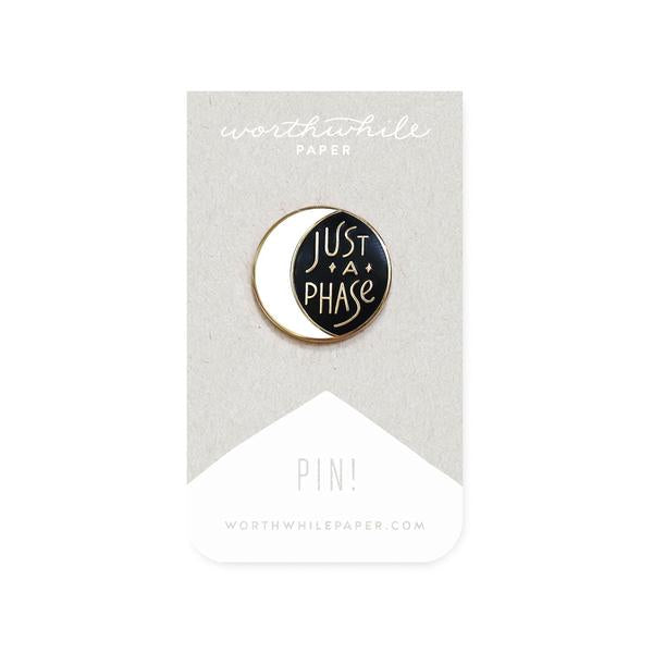 Just a Phase Moon Enamel Pin