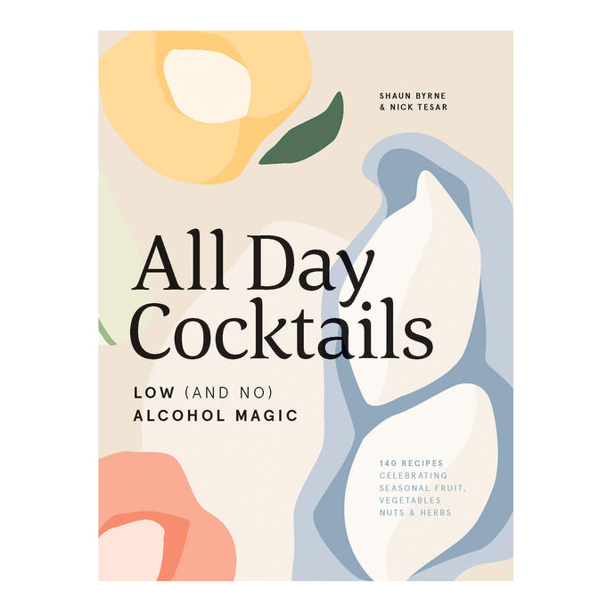 All Day Cocktails: Low (and No) Alcohol Cocktail Book
