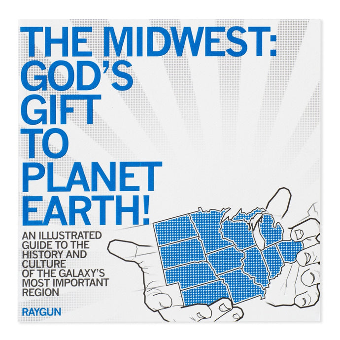 The Midwest: God's Gift to Planet Earth! Book