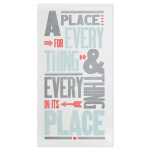 "Everything in Its Place 12"" x 23"" Letterpress Print"