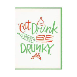Eat Drink Be Drunky Holiday Card