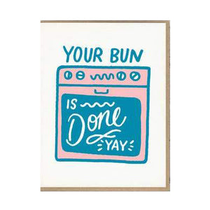 Bun Is Done New Baby Card