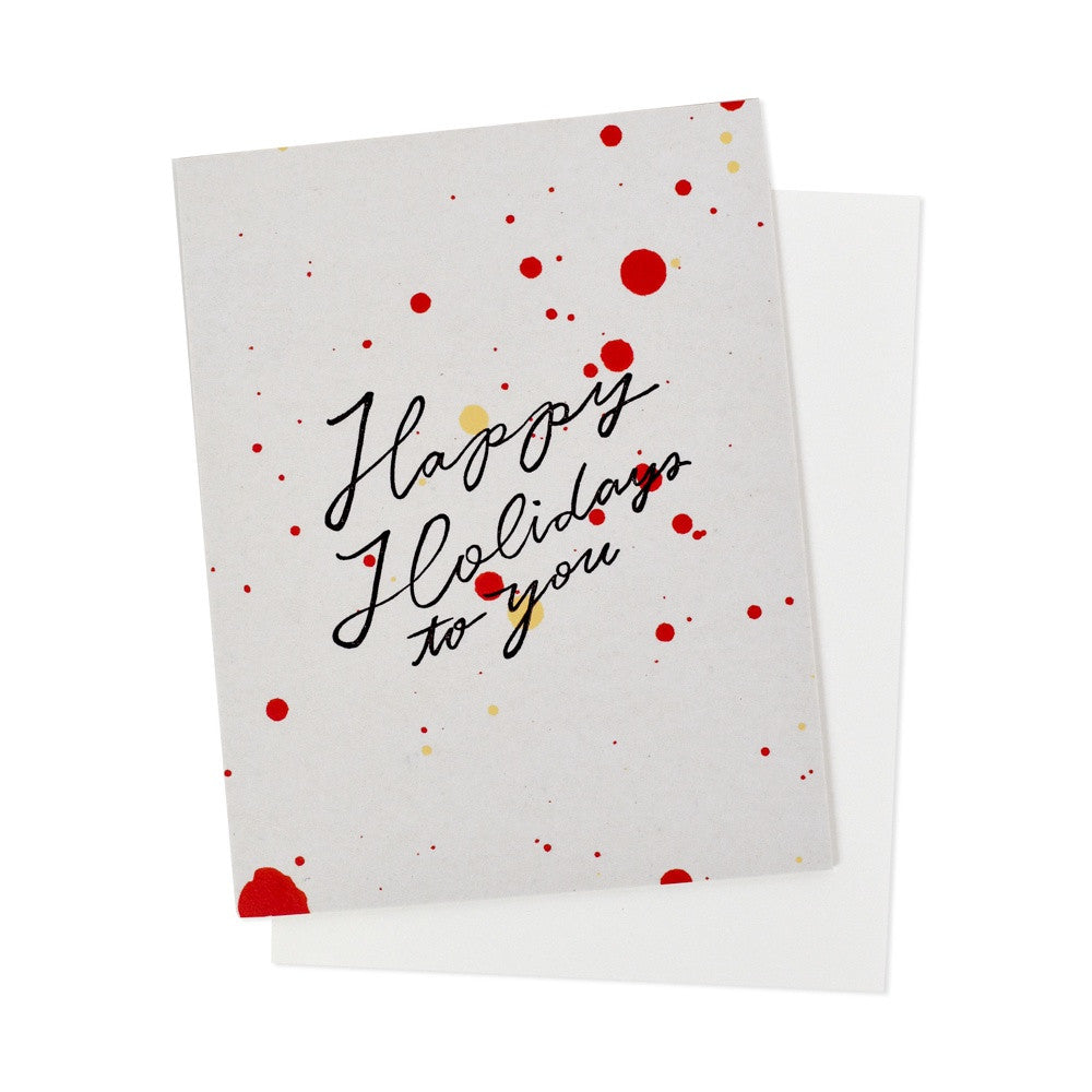 Happy Holidays to You Red Splatter Card