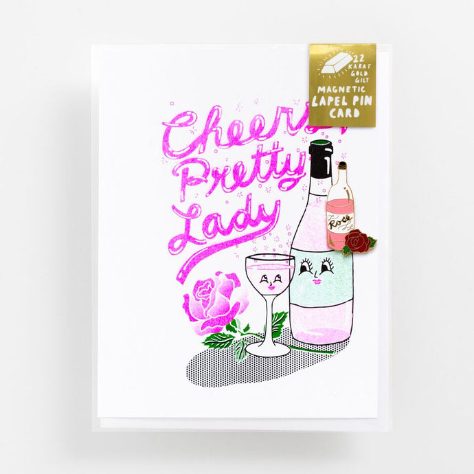 Cheers Pretty Lady Card with Rosé Magnetic Enamel Pin