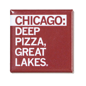 Chicago: Deep Pizza, Great Lakes Magnet