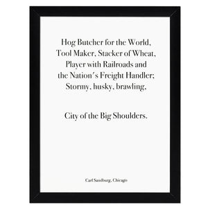 "Chicago Carl Sandburg Quote 9"" x 12"" Screen Print"