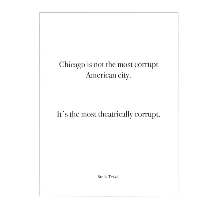 Chicago Studs Terkel Quote 9