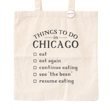 Things to Do in Chicago Tote Bag