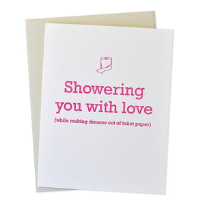 Showering with Love and TP Card
