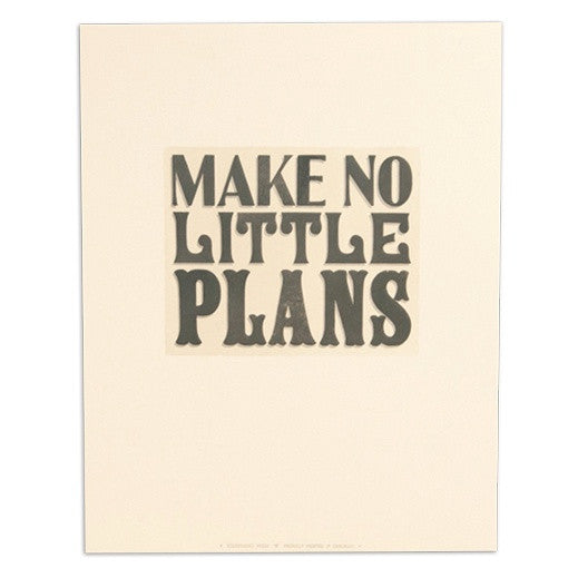 Make No Little Plans 11
