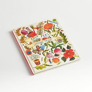 Easy Peasy: Gardening for Kids Book