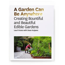 A Garden Can Be Anywhere Book