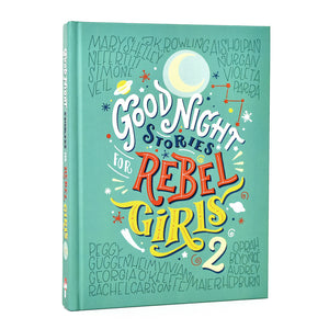 Good Night Stories for Rebel Girls, Volume 2