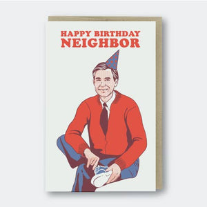 Happy Birthday Neighbor Mr. Rogers Card