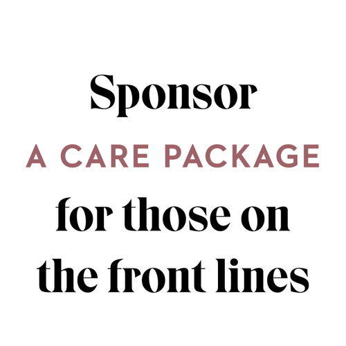 Sponsor a Care Package for a Healthcare Worker or First Responder