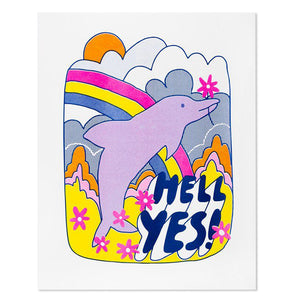 "Hell Yes Dolphin 11"" x 14"" Risograph Print"