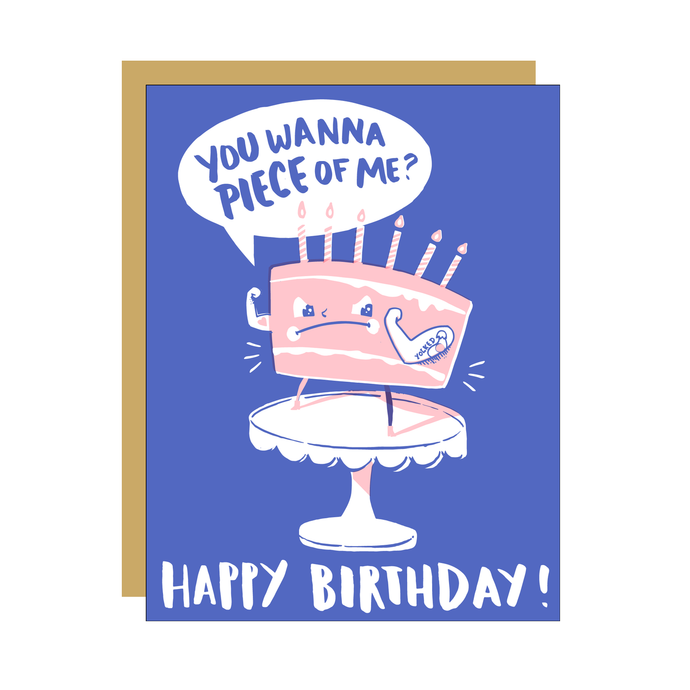 You Wanna Piece of Me Cake Birthday Card