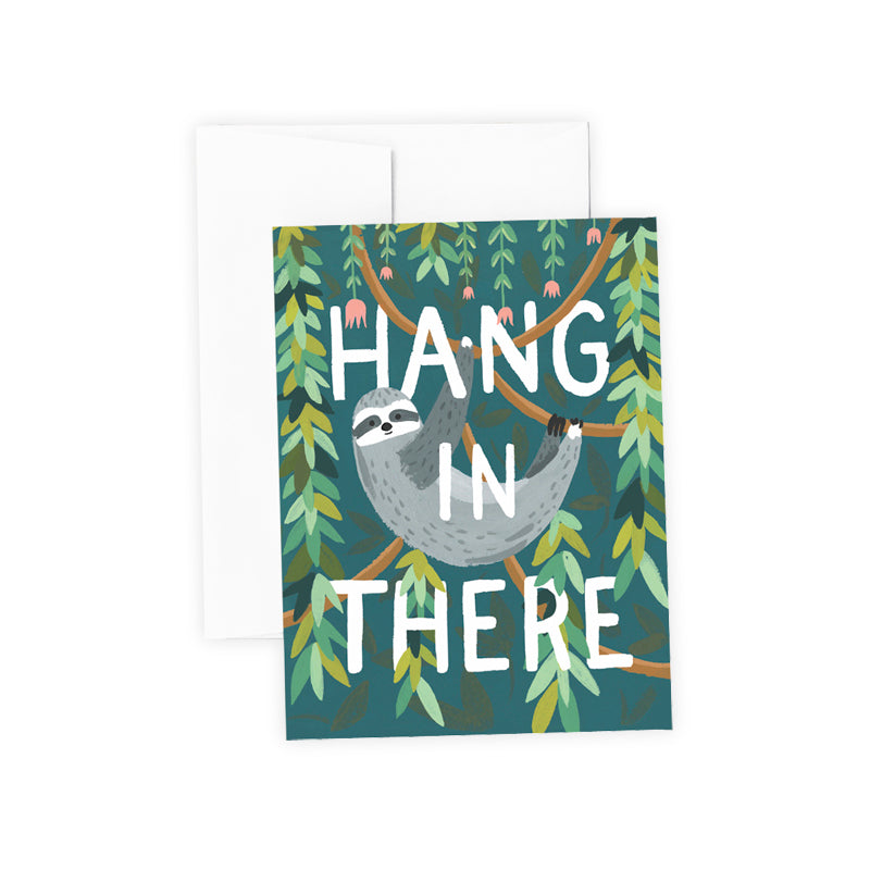 Hang in There Greeting Card Encouragement