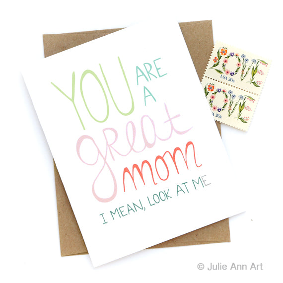 Great Mom, Look at Me Card