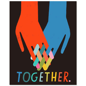 "Together Hands 11"" x 14"" Print"